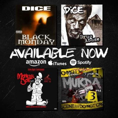 "Dice ""Black Monday/Drug Abuse/Monkey Joe-Timmi 2 Tymes exclusive single Murda"